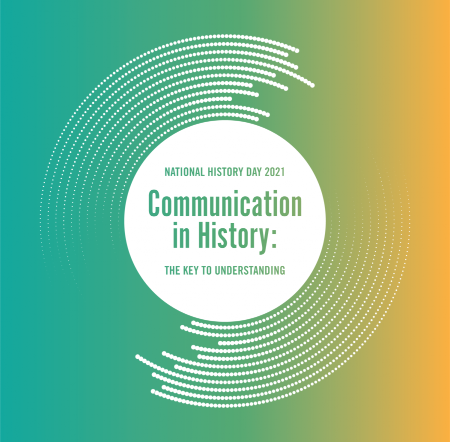The 2020-2021 theme of National History Day was Communication in History: The Key to Understanding. (Photo Courtesy: National History Day)